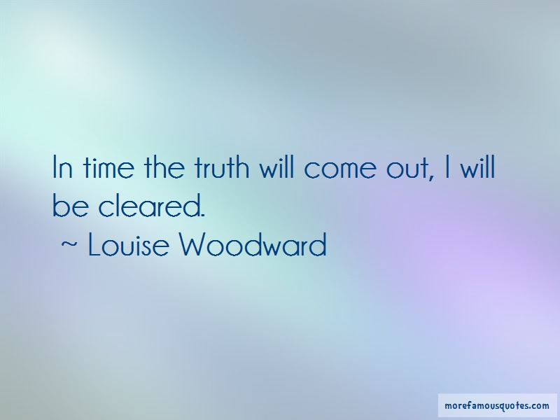 Louise Woodward Quotes Pictures 2