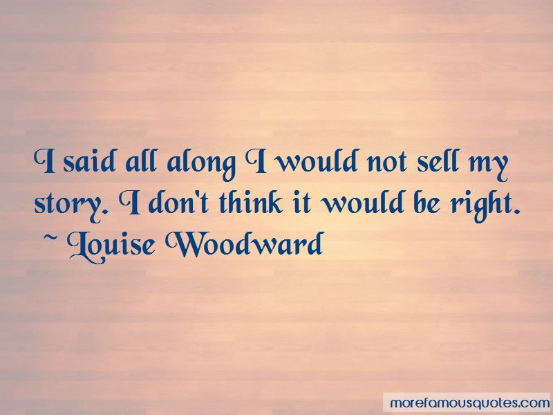 Louise Woodward Quotes Pictures 3