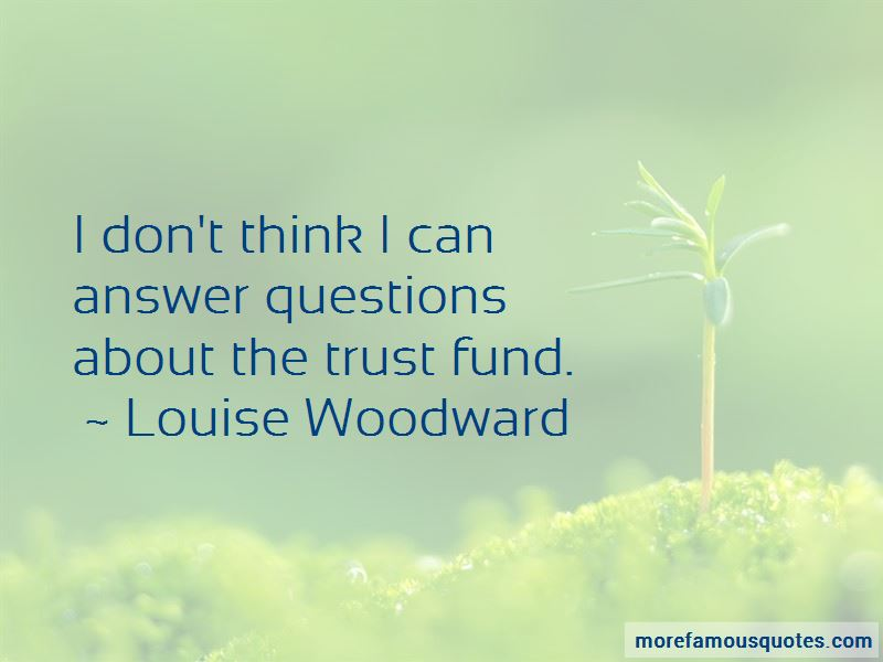 Louise Woodward Quotes Pictures 4