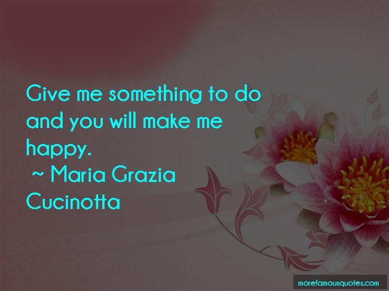 Maria Grazia Cucinotta Quotes