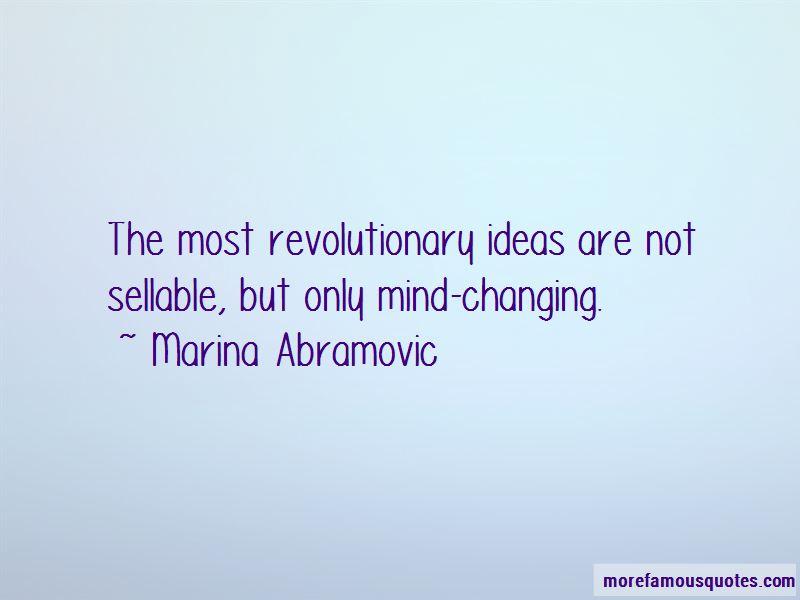 Marina Abramovic Quotes