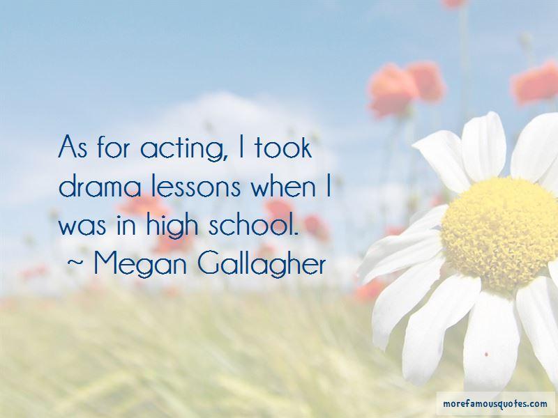 Megan Gallagher Quotes Pictures 2