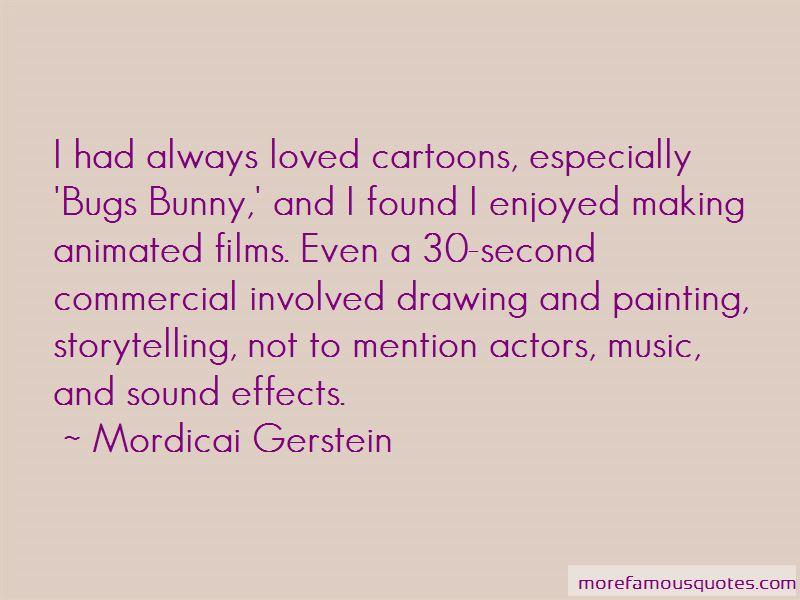 Mordicai Gerstein Quotes Pictures 3