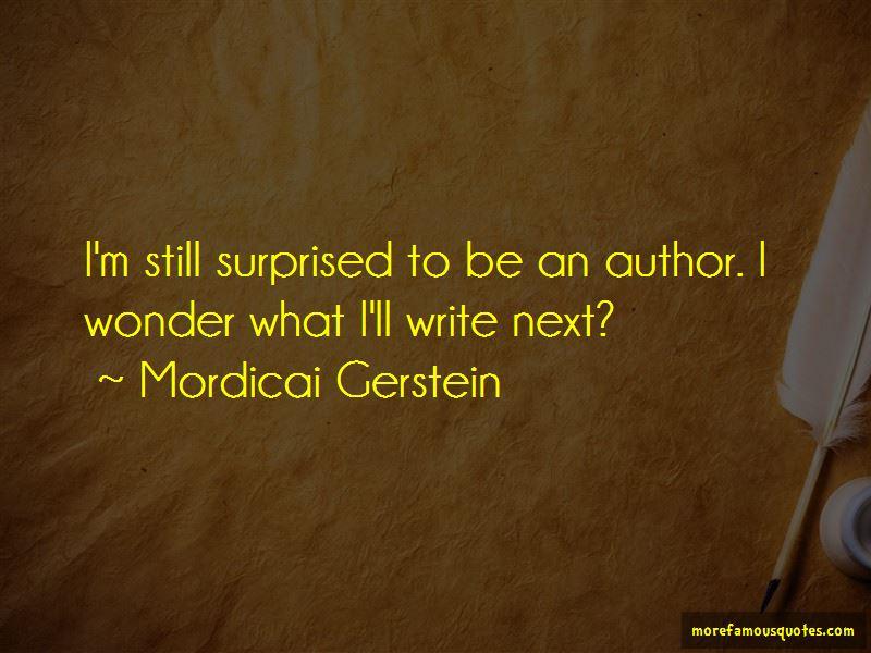 Mordicai Gerstein Quotes Pictures 4