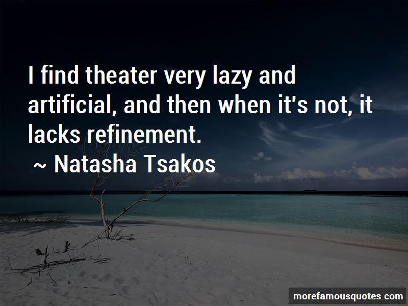 Natasha Tsakos Quotes