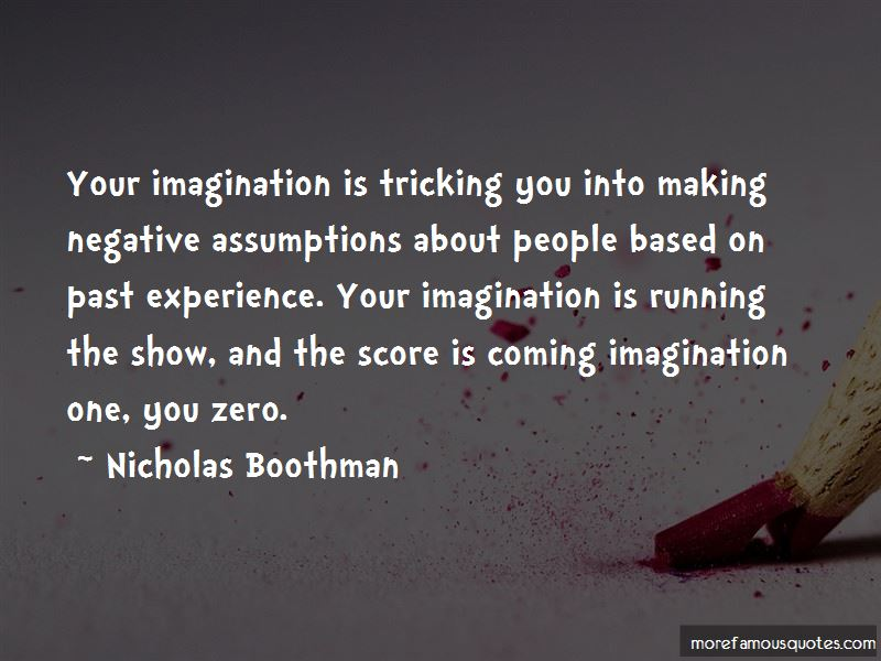 Nicholas Boothman Quotes