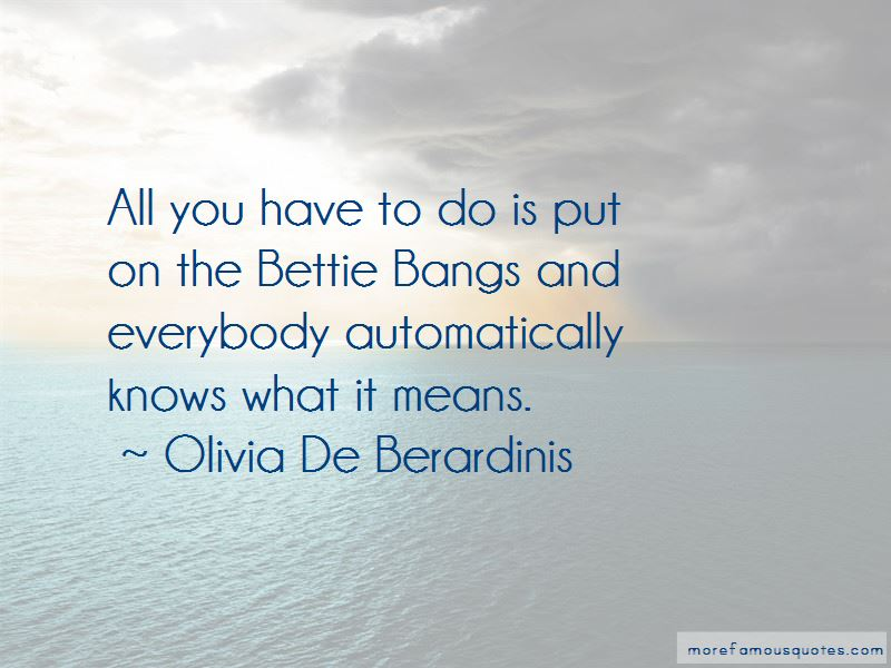 Olivia De Berardinis Quotes Pictures 2
