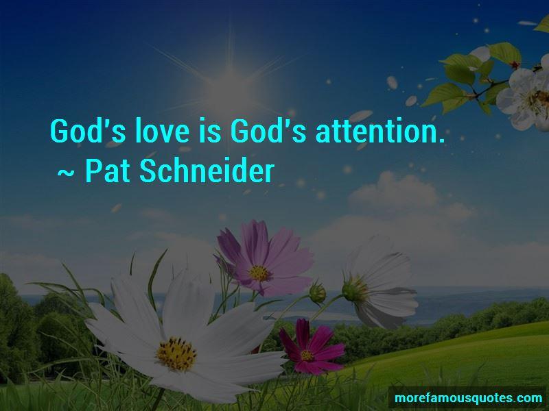 Pat Schneider Quotes Pictures 3