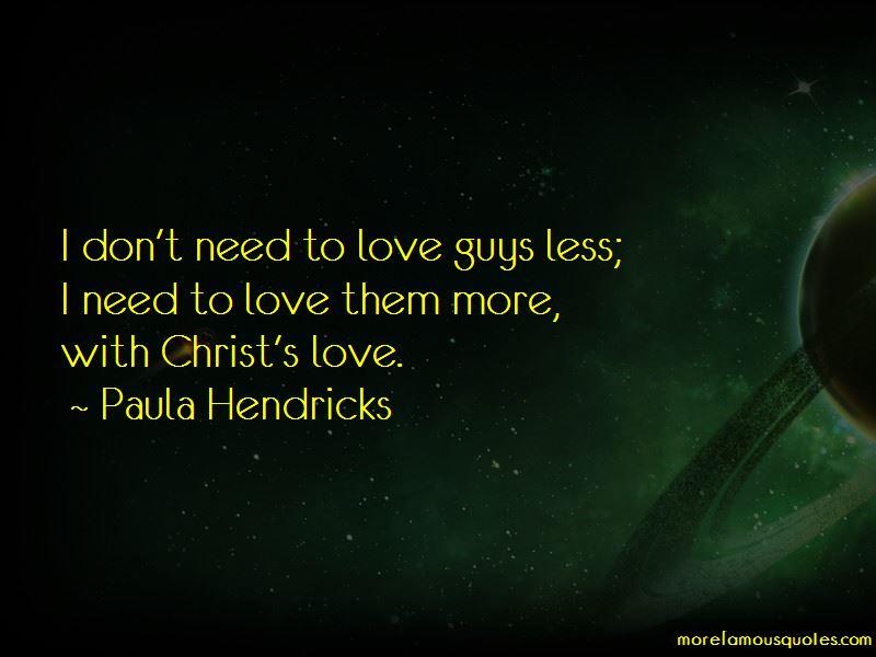 Paula Hendricks Quotes Pictures 3