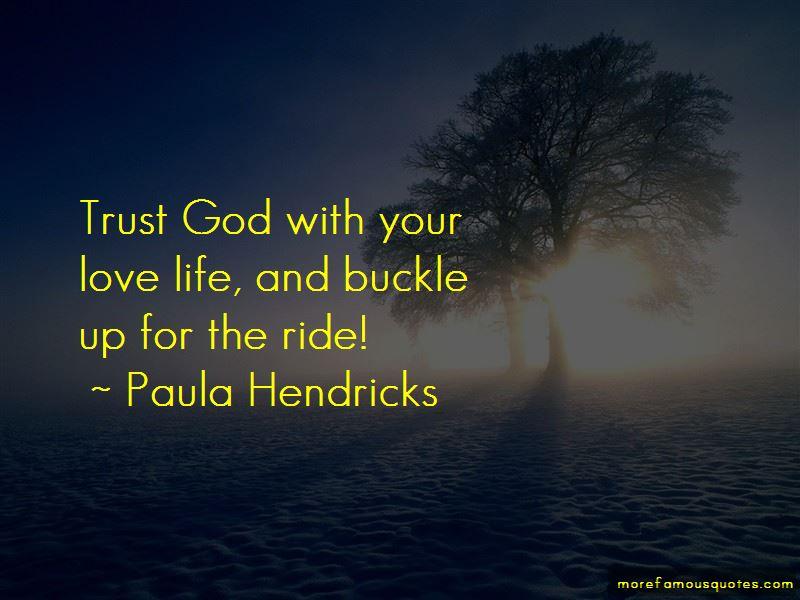 Paula Hendricks Quotes Pictures 4
