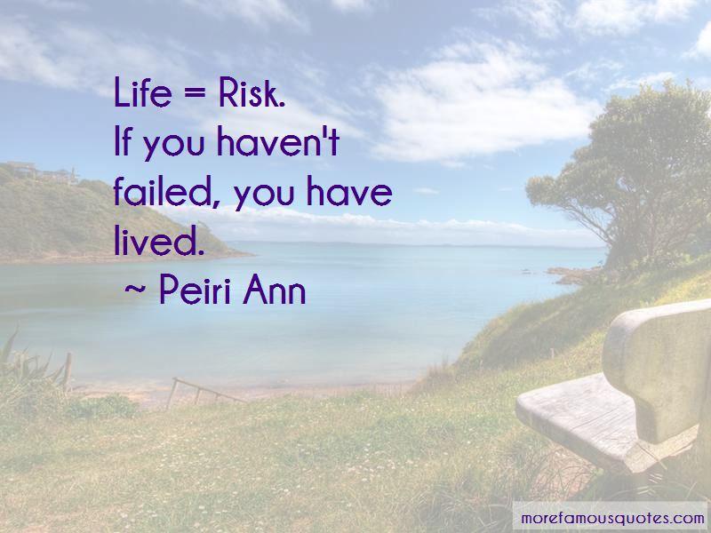 Peiri Ann Quotes
