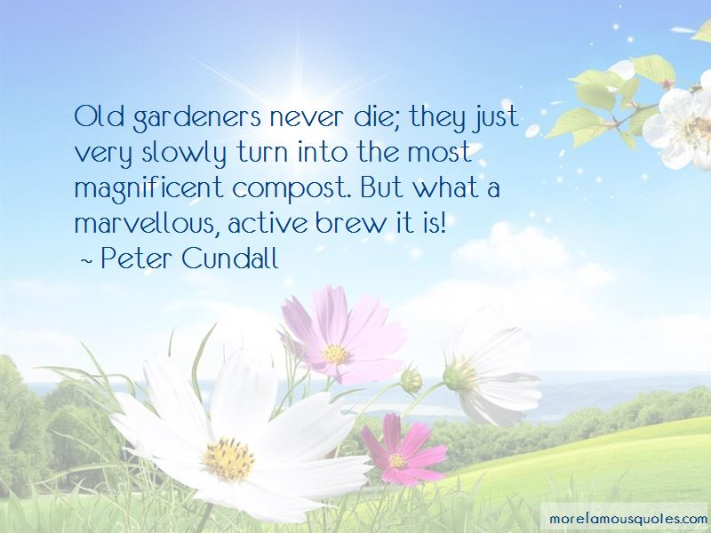Peter Cundall Quotes Pictures 4