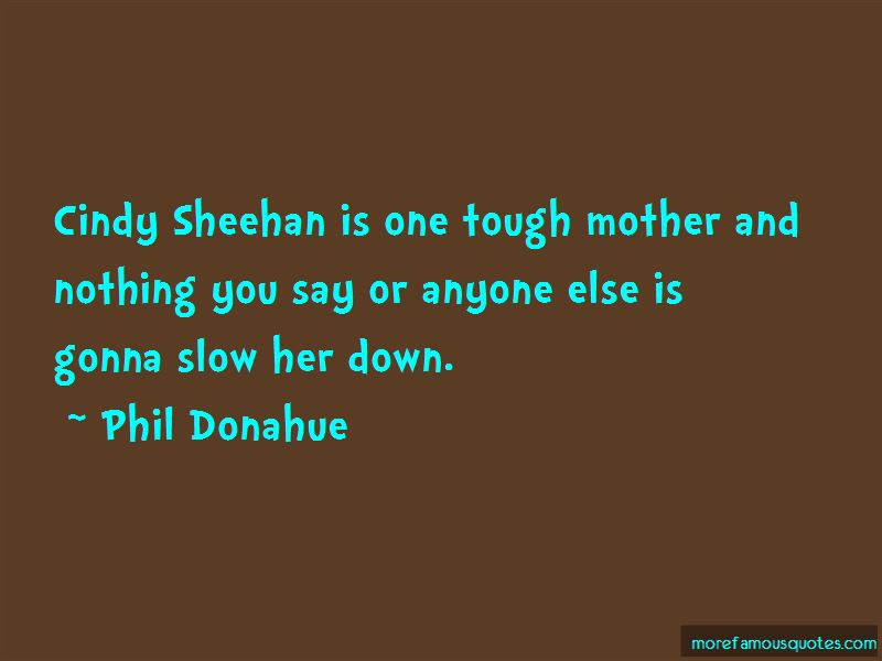 Phil Donahue Quotes Pictures 3