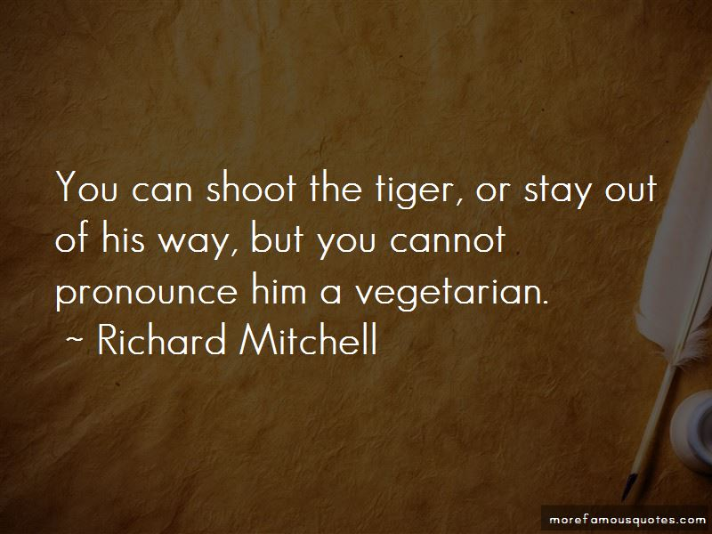 Richard Mitchell Quotes Pictures 3