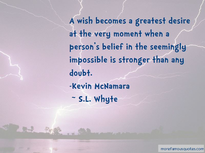 S.L. Whyte Quotes