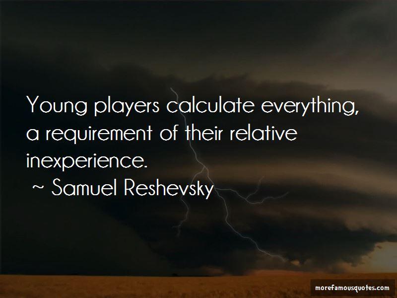 Samuel Reshevsky Quotes