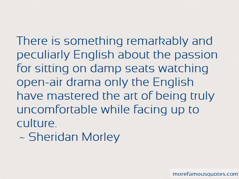Sheridan Morley Quotes Pictures 2