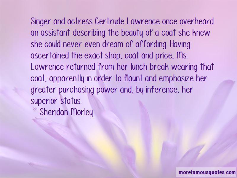 Sheridan Morley Quotes