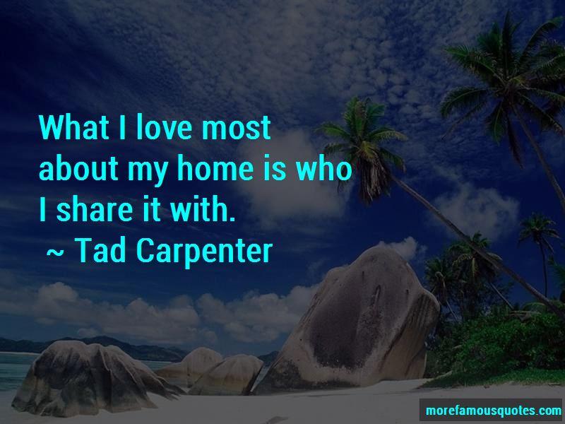 Tad Carpenter Quotes