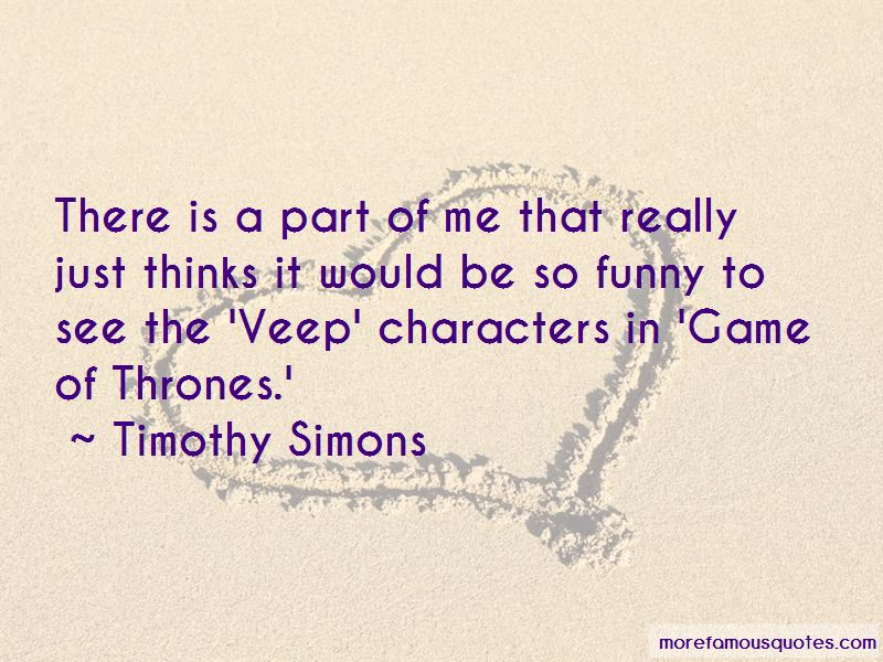 Timothy Simons Quotes Pictures 3