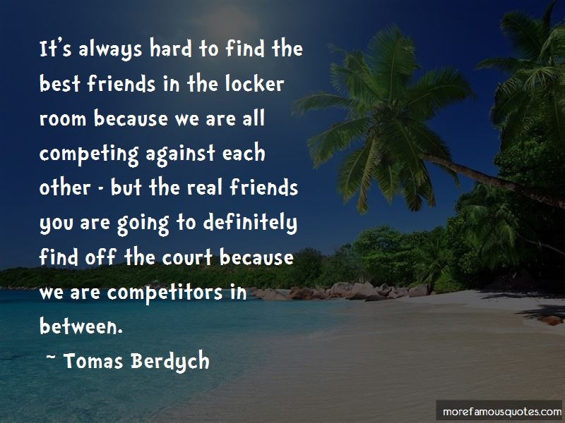 Tomas Berdych Quotes Pictures 4
