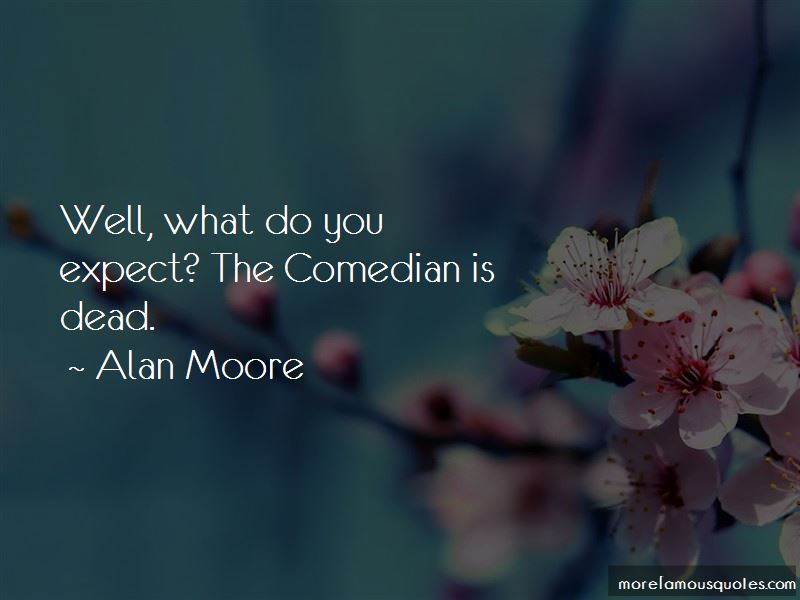 Alan Moore Quotes Pictures 3