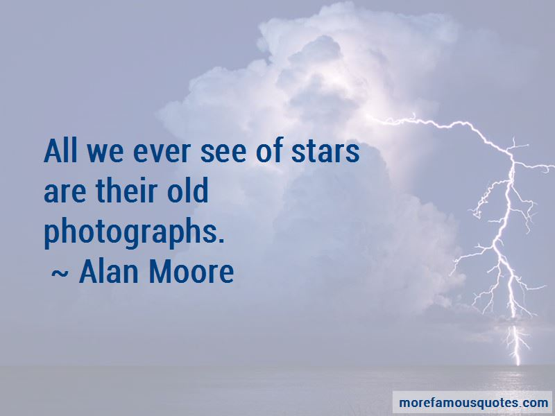 Alan Moore Quotes Pictures 4
