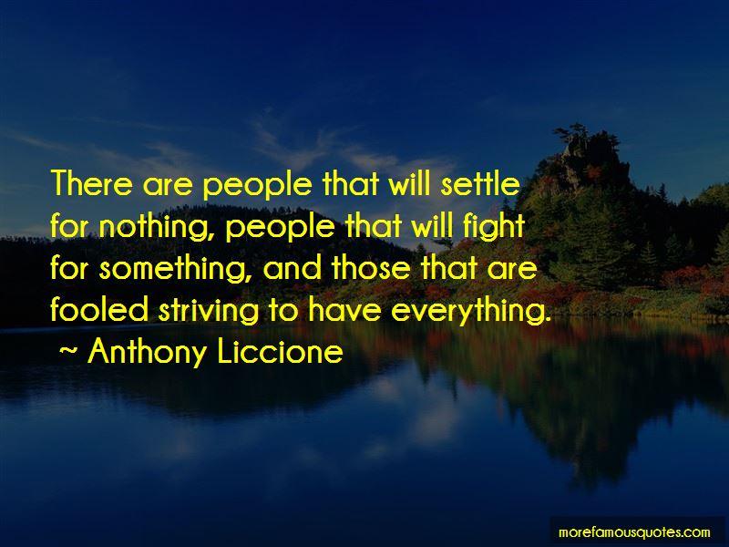 Anthony Liccione Quotes