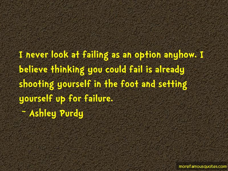 Ashley Purdy Quotes Pictures 2