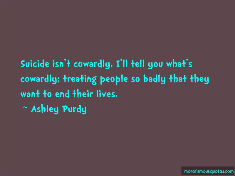 Ashley Purdy Quotes Pictures 4