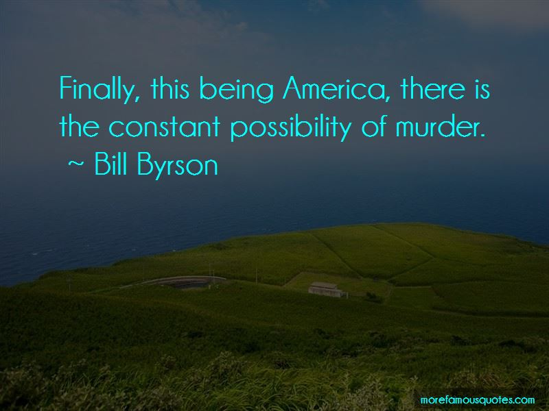 Bill Byrson Quotes