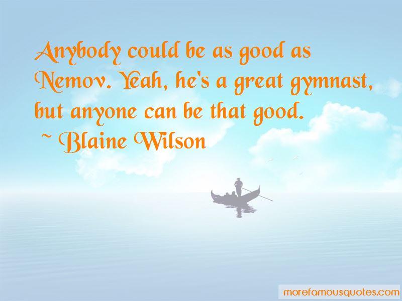 Blaine Wilson Quotes Pictures 3