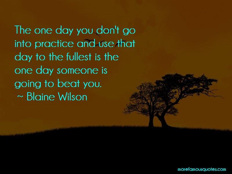 Blaine Wilson Quotes