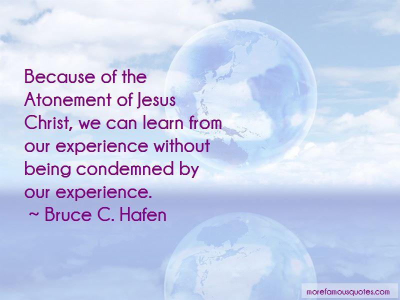 Bruce C. Hafen Quotes
