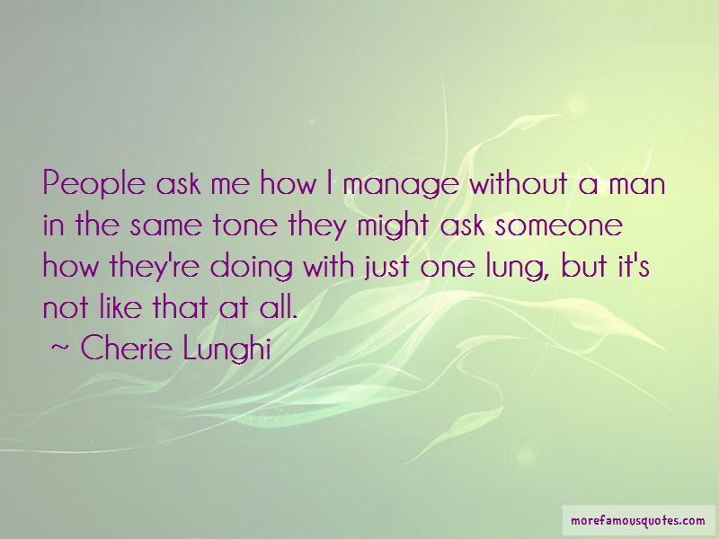 Cherie Lunghi Quotes
