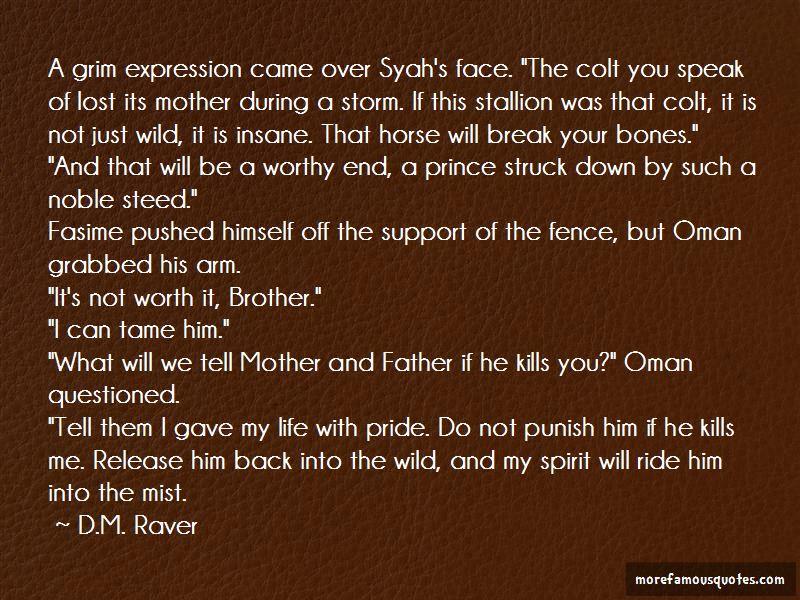 D.M. Raver Quotes