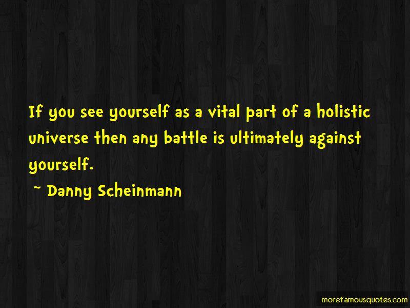 Danny Scheinmann Quotes Pictures 4