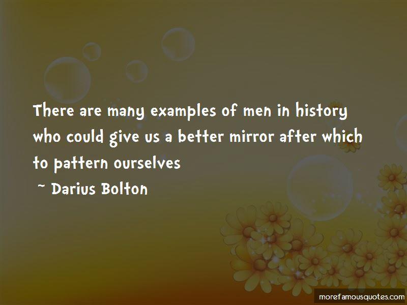 Darius Bolton Quotes