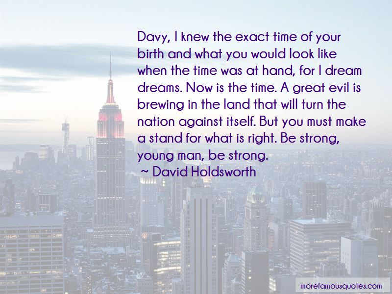 David Holdsworth Quotes Pictures 3