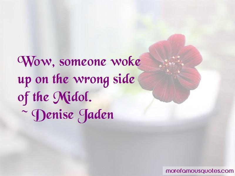 Denise Jaden Quotes Pictures 2