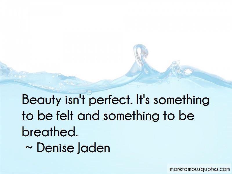 Denise Jaden Quotes Pictures 3