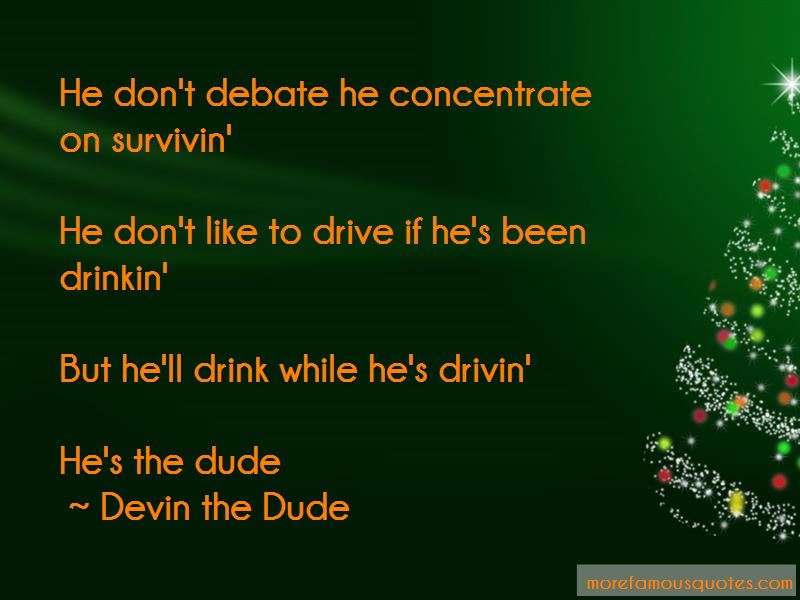 Devin The Dude Quotes Pictures 4