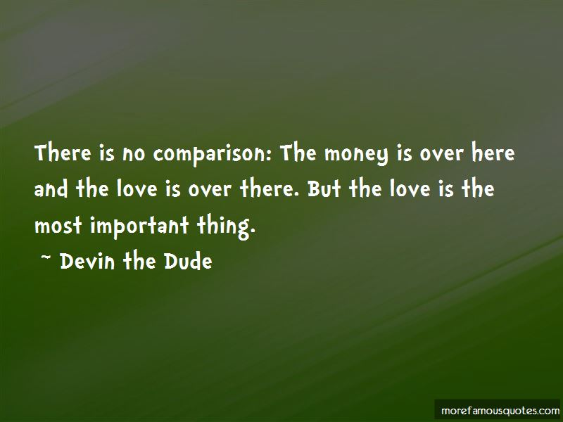 Devin The Dude Quotes
