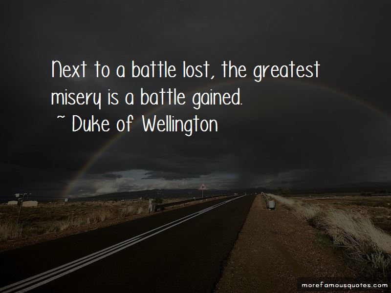 Duke Of Wellington Quotes Pictures 4