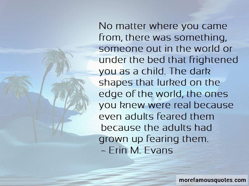Erin M. Evans Quotes