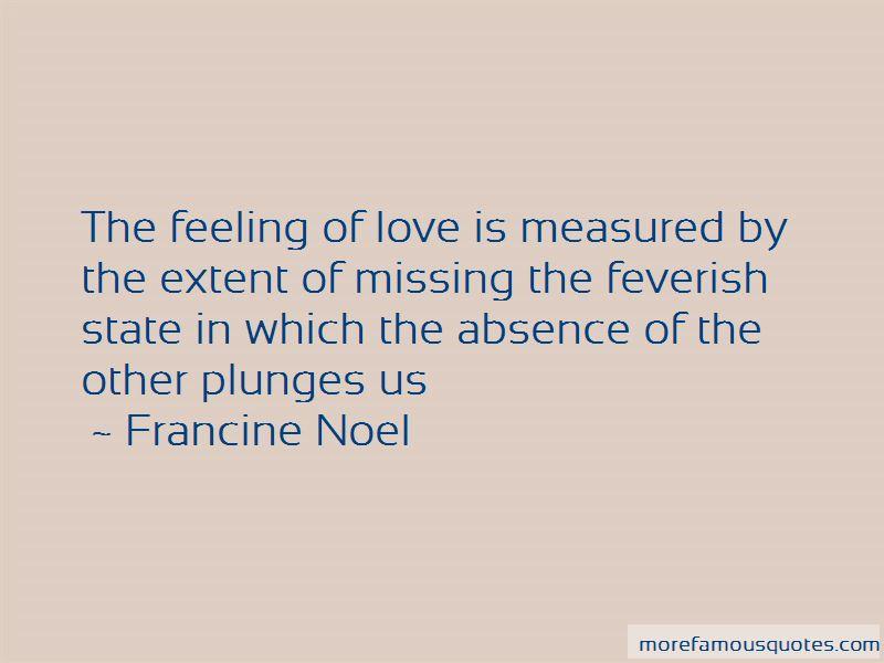 Francine Noel Quotes