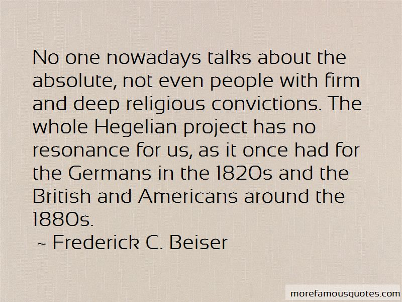 Frederick C. Beiser Quotes Pictures 3