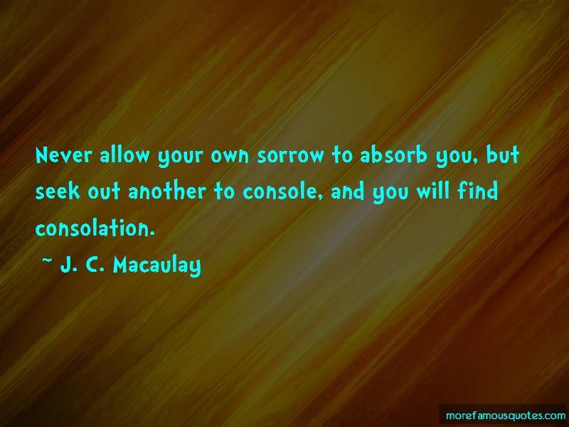J. C. Macaulay Quotes Pictures 4