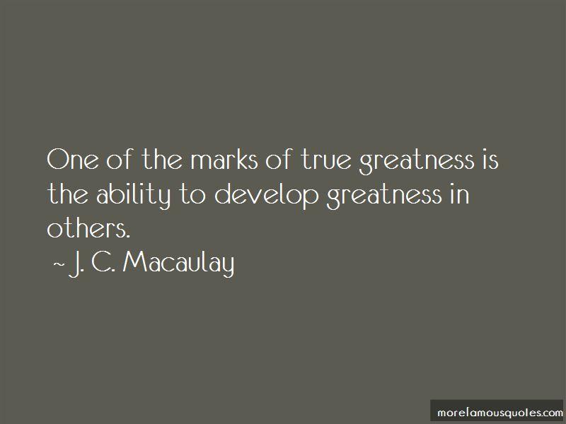 J. C. Macaulay Quotes