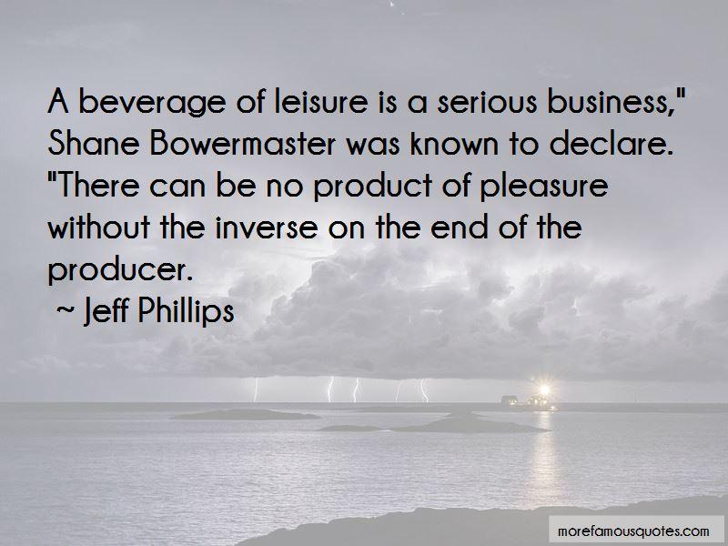 Jeff Phillips Quotes